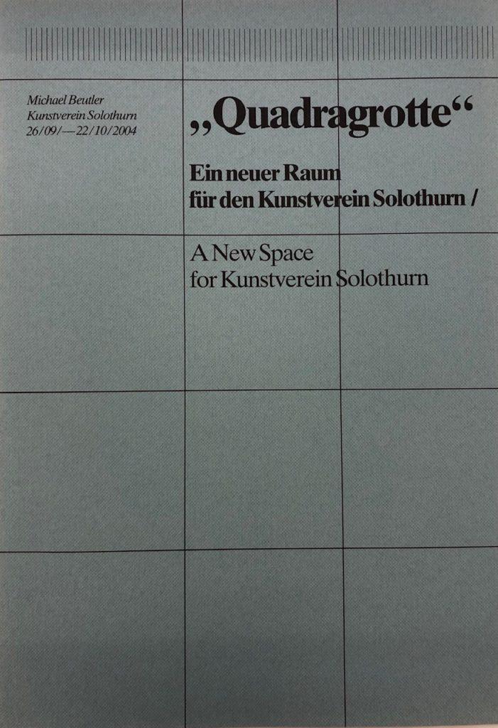 Michael Beutler. Quadragrotte. Ein neuer Raum für den Kunstverein Solothurn