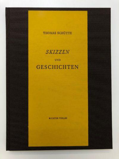 Thomas Schütte. Skizzen und Geschichten