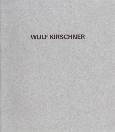Wulf Kirschner. Linie - Relief - Objekt