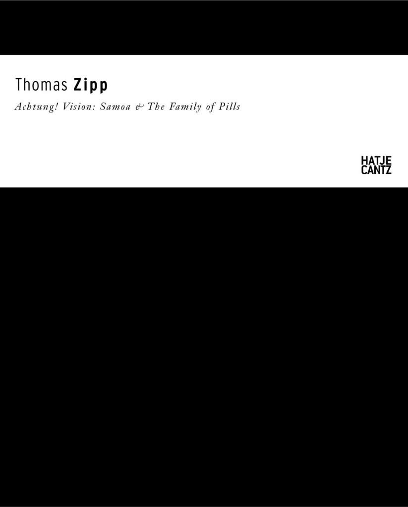Thomas Zipp. Achtung! Vision: Samoa & the family of pills