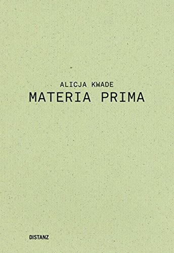 Alicja Kwade. Materia Prima