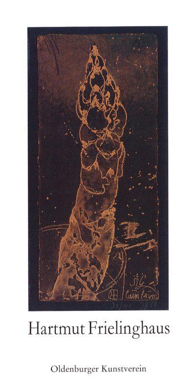 Hartmut Frielinghaus. 200 Meisterdrucke am Beispiel der Janssen–Radierung