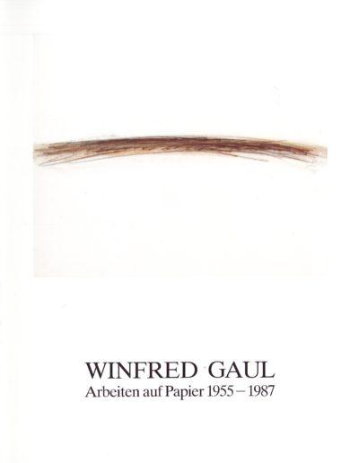 Winfred Gaul. Arbeiten auf Papier 1955 - 1987