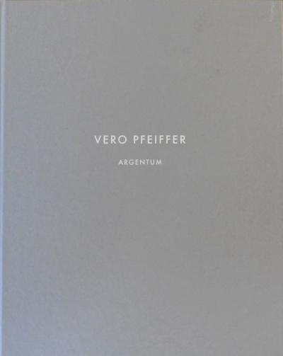 Vero Pfeiffer. Argentum