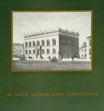 125 Jahre Oldenburger Kunstverein
