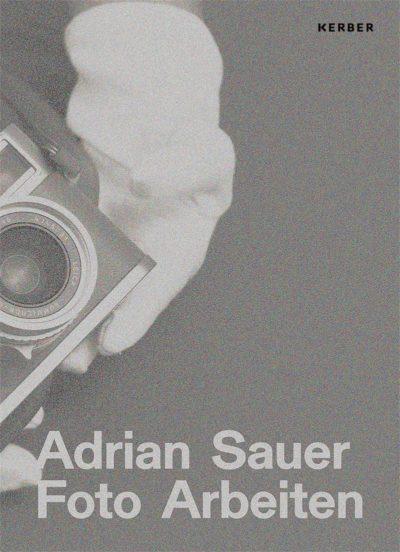 Adrian Sauer - FOTO ARBEITEN